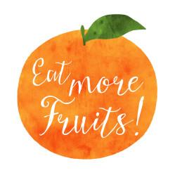 Eat more Fruits!