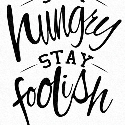 stay-hungry-stay-foolish